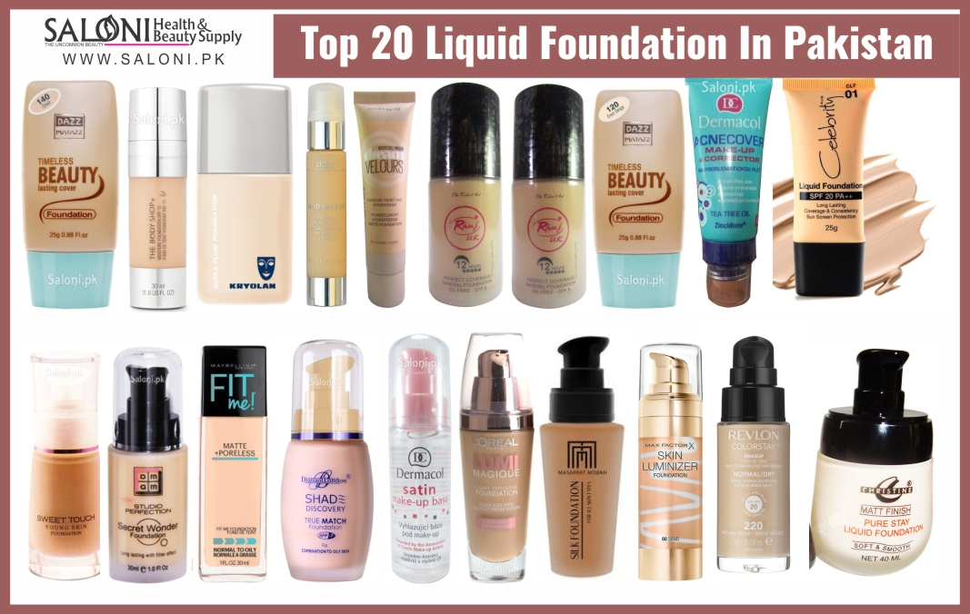 Top 20 Liquid Foundation In Pakistan – Saloni Health